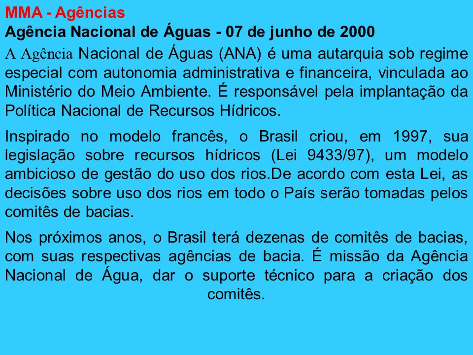MMA - AgênciasAgência Nacional de Águas - 07 de junho de 2000.