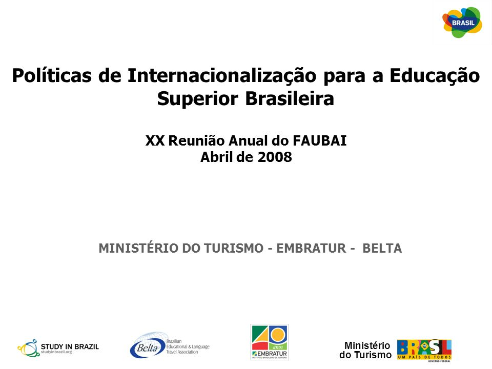 Políticas de Internacionalização para a Educação Superior Brasileira