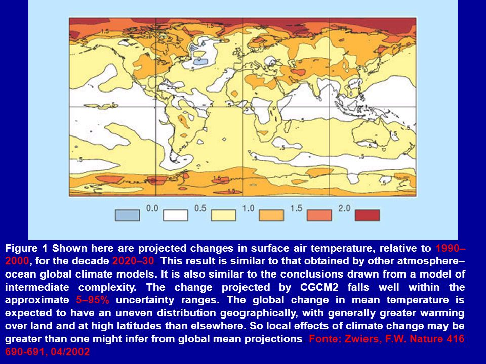 Figure 1 Shown here are projected changes in surface air temperature, relative to 1990– 2000, for the decade 2020–30.