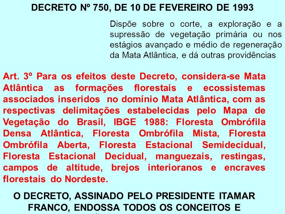 DECRETO Nº 750, DE 10 DE FEVEREIRO DE 1993