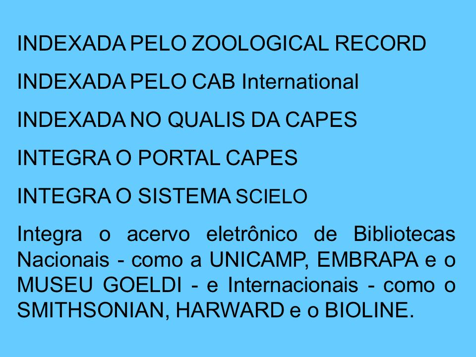 INDEXADA PELO ZOOLOGICAL RECORD