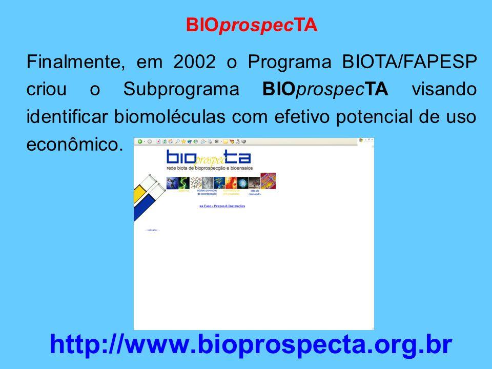 http://www.bioprospecta.org.br BIOprospecTA