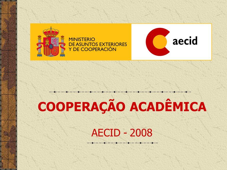 COOPERAÇÃO ACADÊMICA AECID - 2008