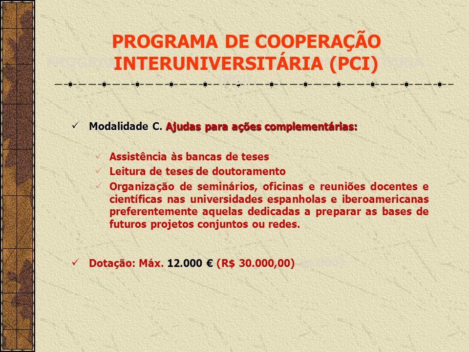 PROGRAMA DE COOPERAÇÃO INTERUNIVERSITÁRIA (PCI)