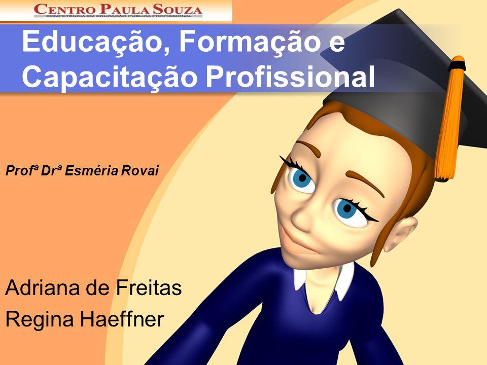 Educação, Formação e Capacitação Profissional