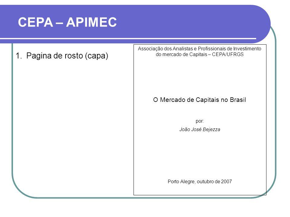 CEPA – APIMEC Pagina de rosto (capa) O Mercado de Capitais no Brasil