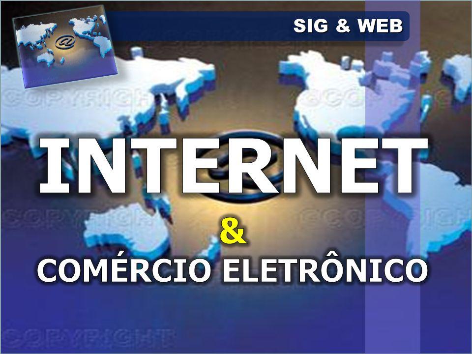 SIG & WEB INTERNET & COMÉRCIO ELETRÔNICO