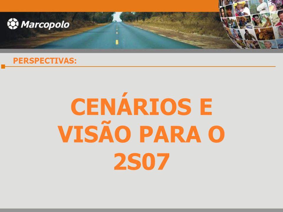 CENÁRIOS E VISÃO PARA O 2S07