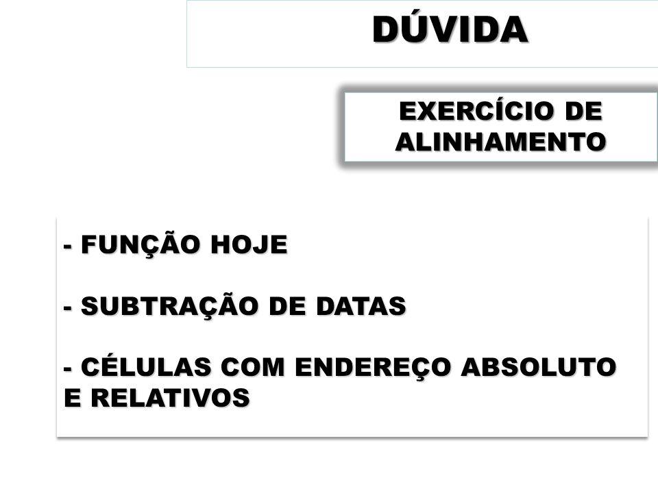 EXERCÍCIO DE ALINHAMENTO