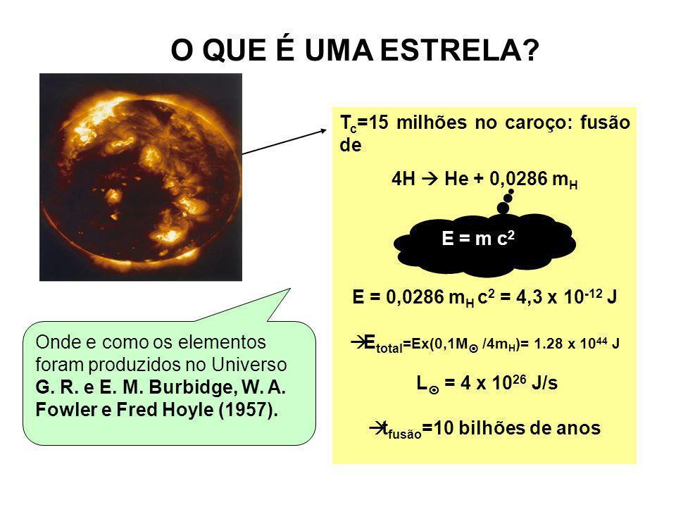 tfusão=10 bilhões de anos