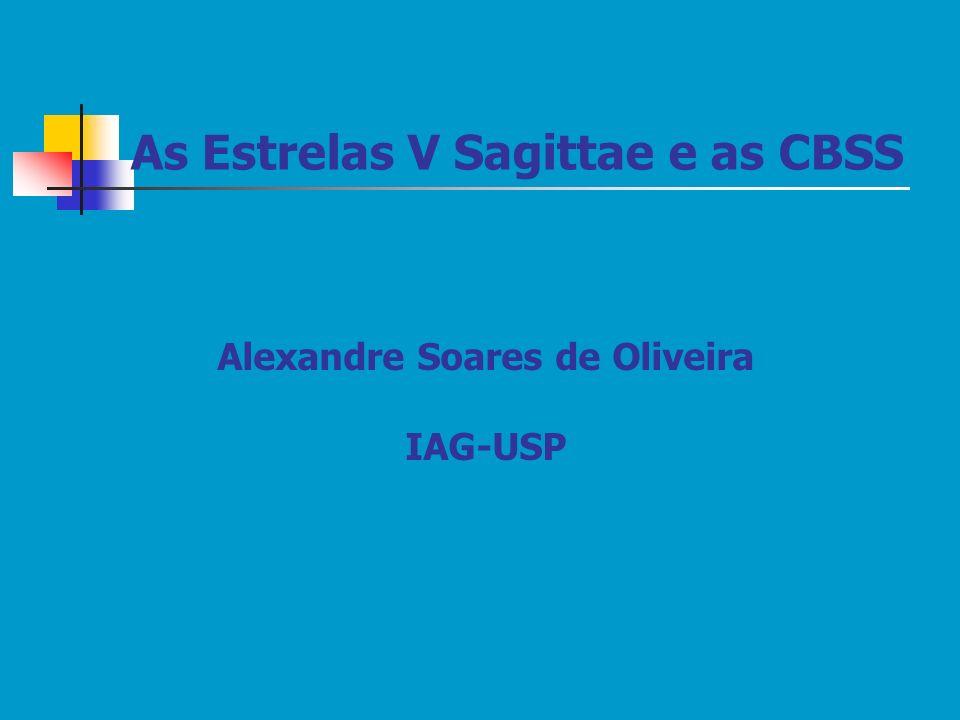 As Estrelas V Sagittae e as CBSS