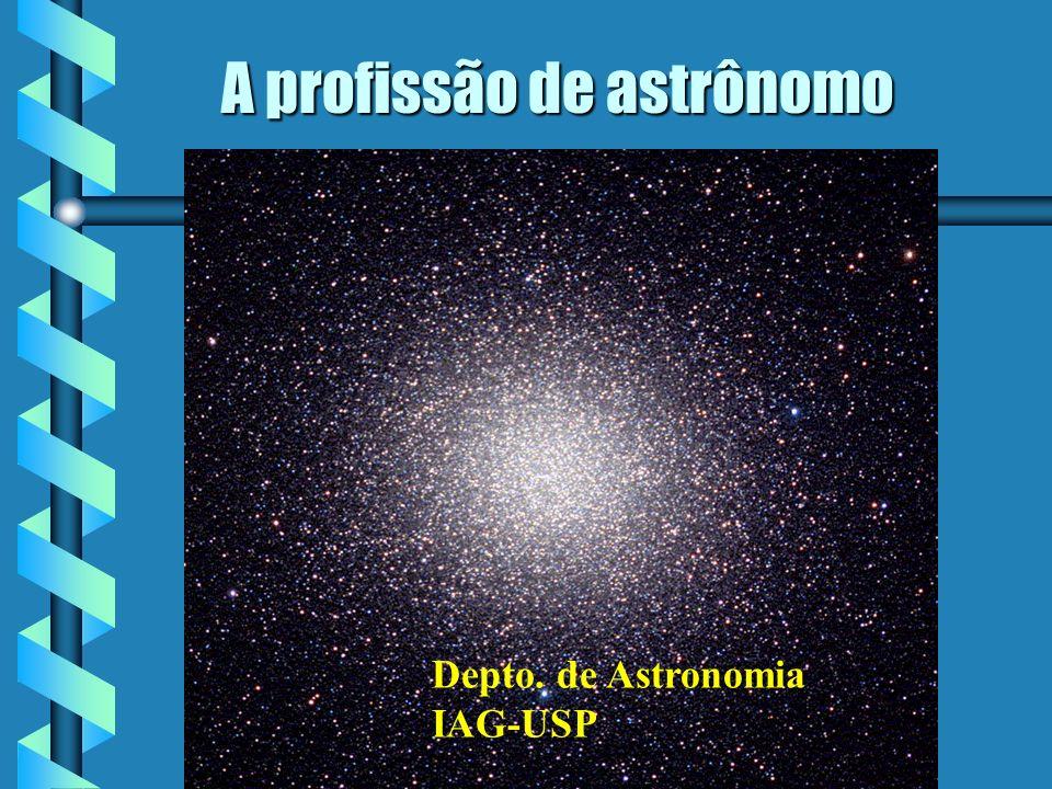 A profissão de astrônomo