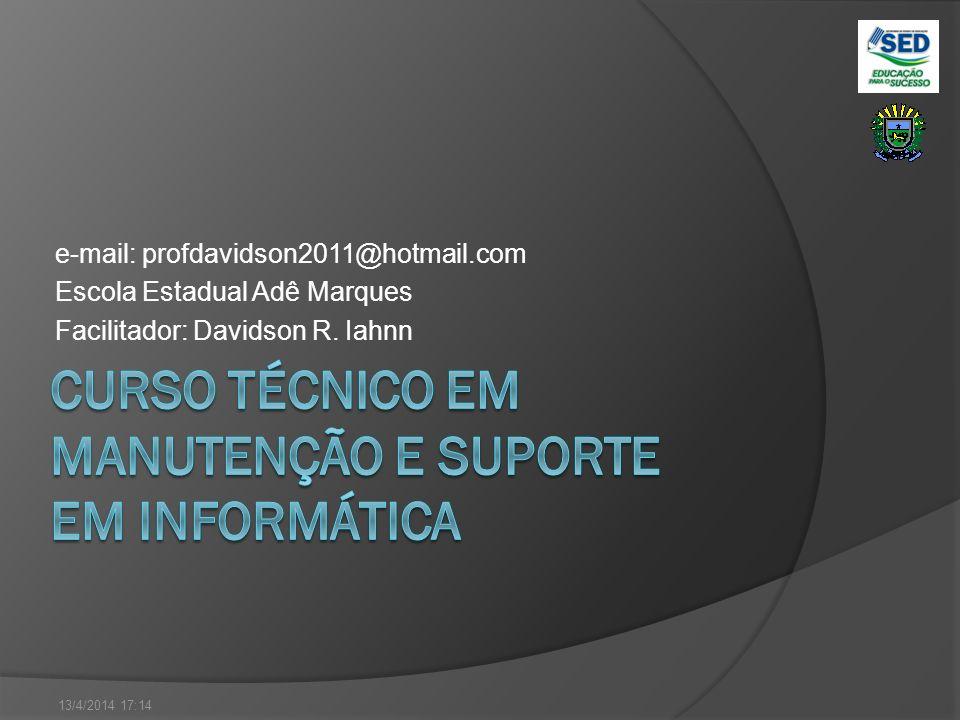 CURSO TÉCNICO EM MANUTENÇÃO E SUPORTE EM INFORMÁTICA