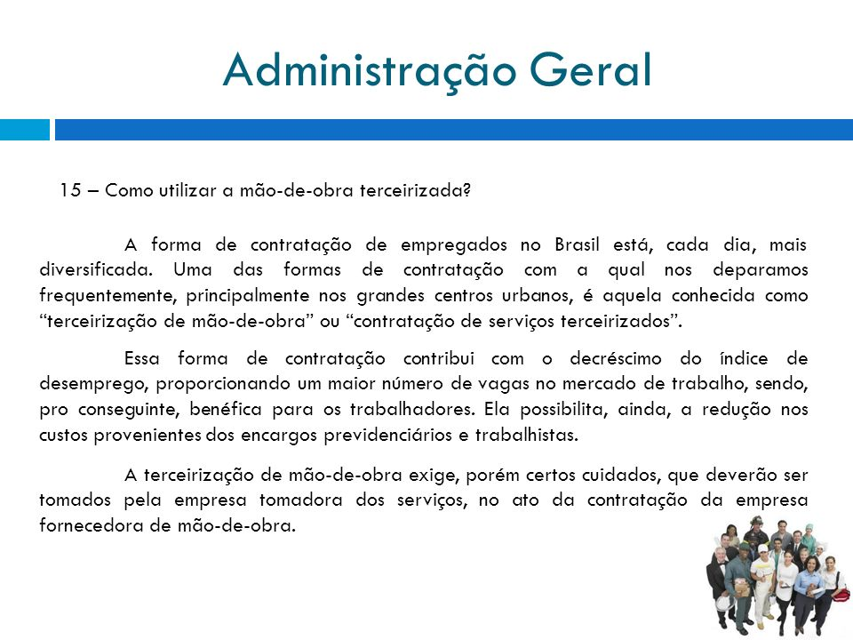 Administração Geral 15 – Como utilizar a mão-de-obra terceirizada