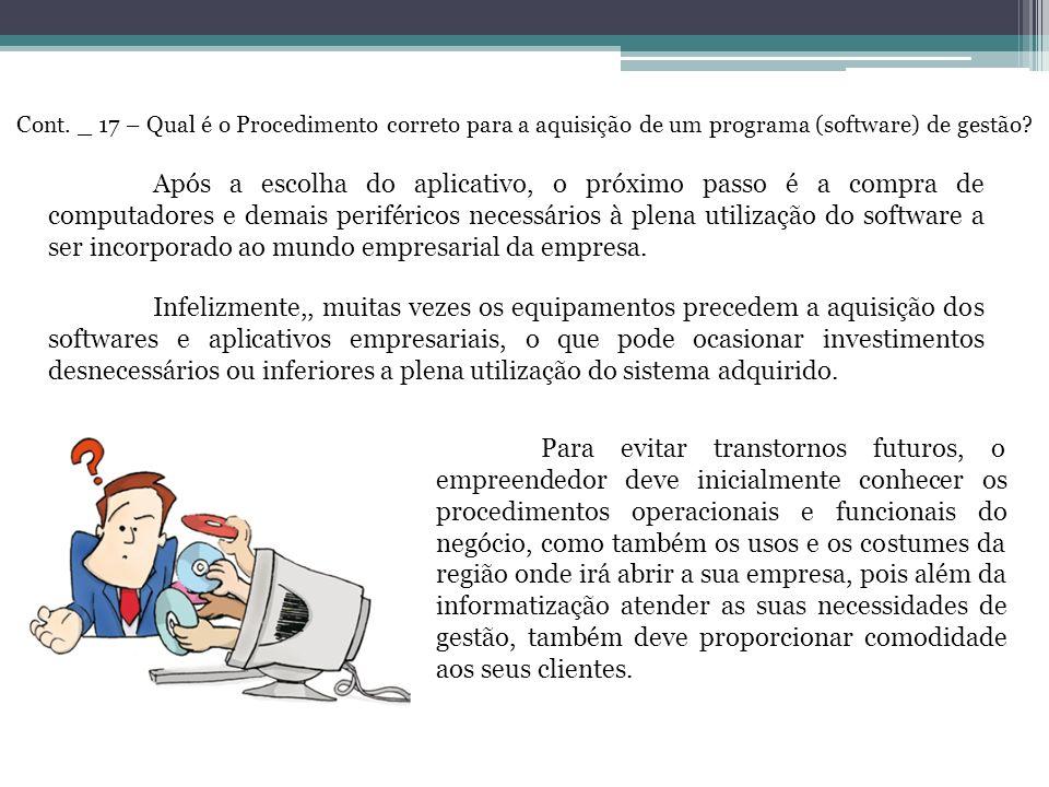 Cont. _ 17 – Qual é o Procedimento correto para a aquisição de um programa (software) de gestão