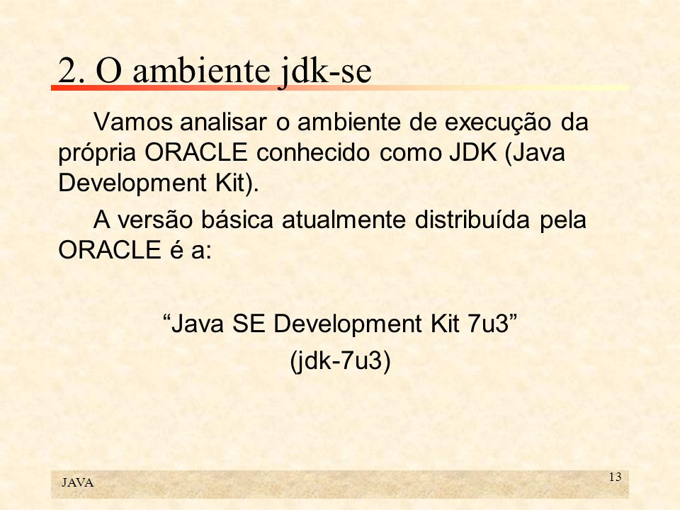 Java SE Development Kit 7u3