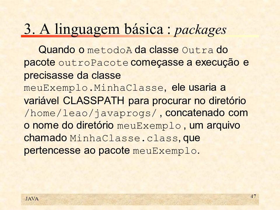 3. A linguagem básica : packages