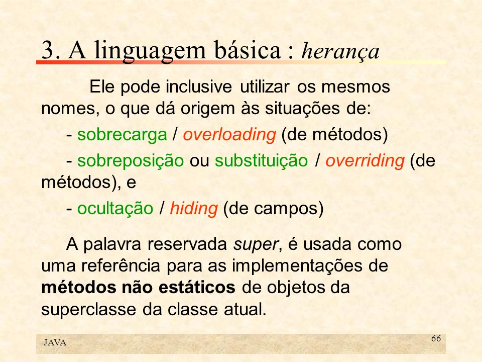 3. A linguagem básica : herança