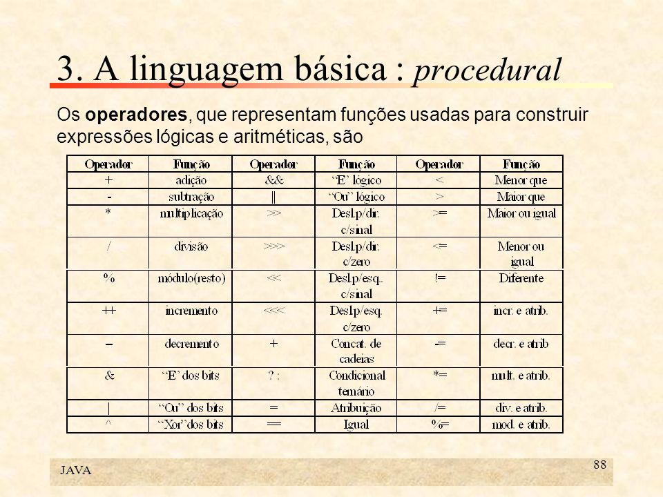 3. A linguagem básica : procedural