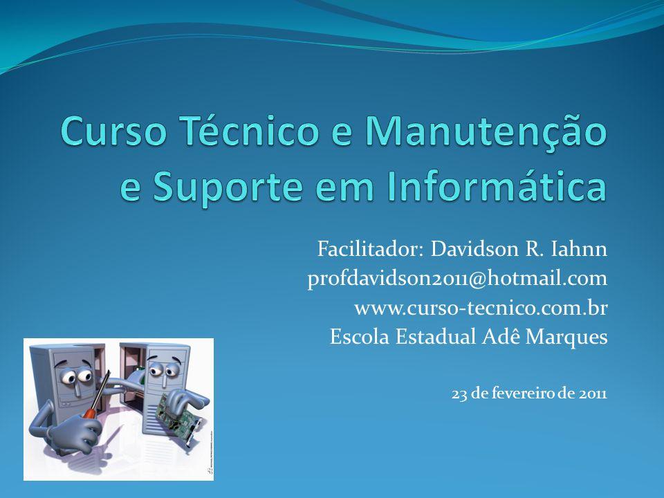 Curso Técnico e Manutenção e Suporte em Informática