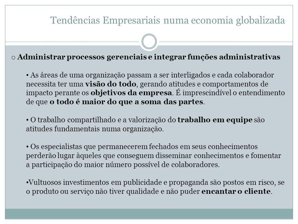 Tendências Empresariais numa economia globalizada
