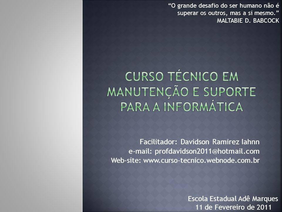 Curso Técnico em Manutenção e Suporte para a Informática