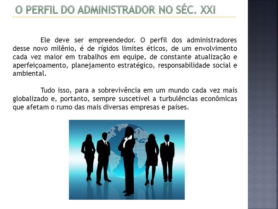 O Perfil do Administrador no séc. XXI