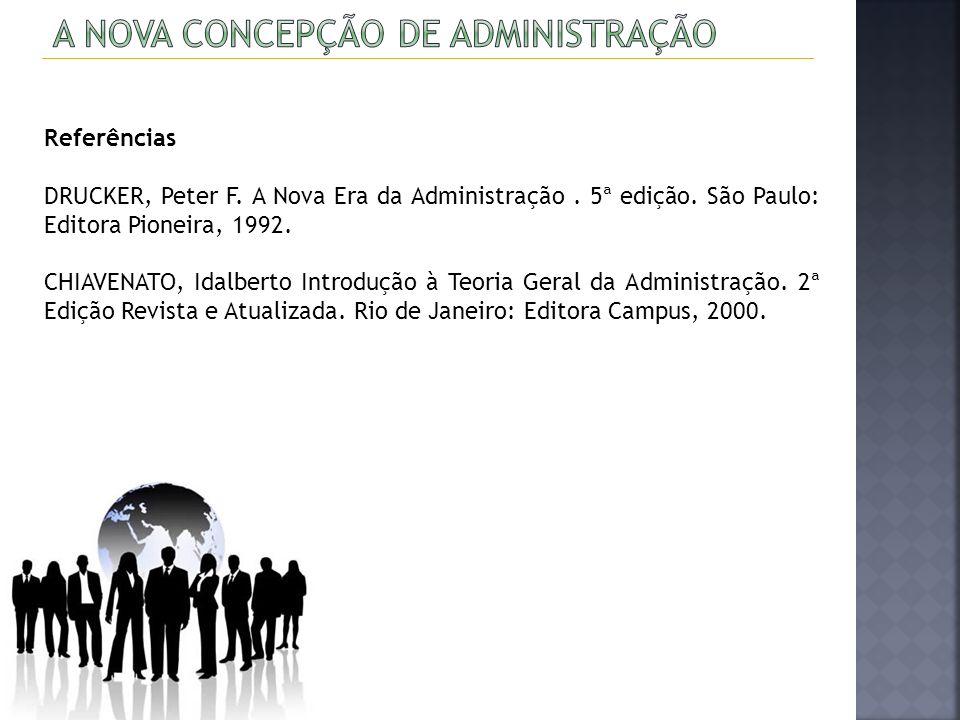 A nova concepção de Administração