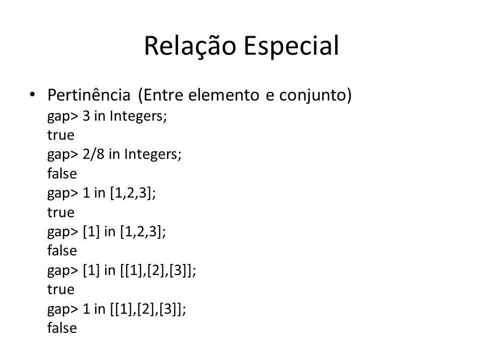 Relação Especial Pertinência (Entre elemento e conjunto)