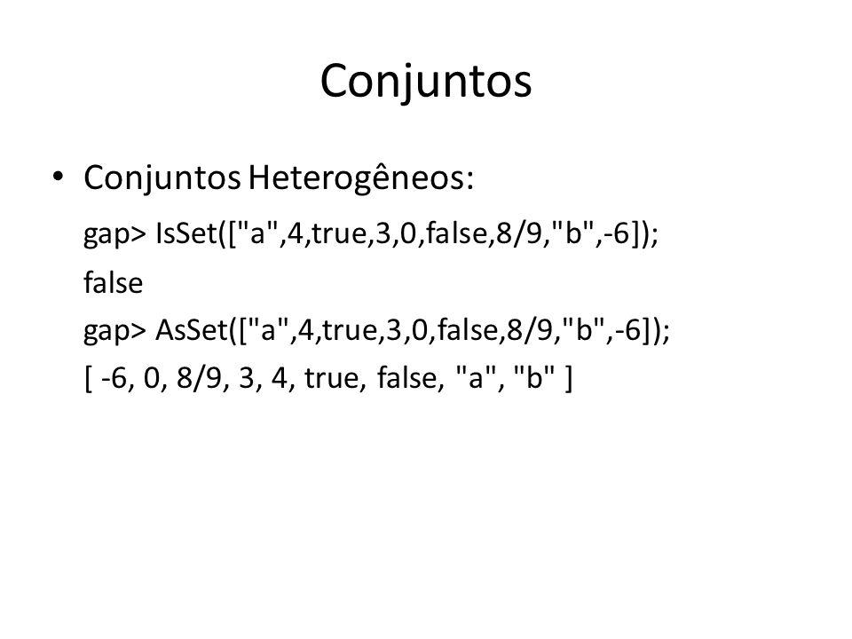 Conjuntos Conjuntos Heterogêneos: