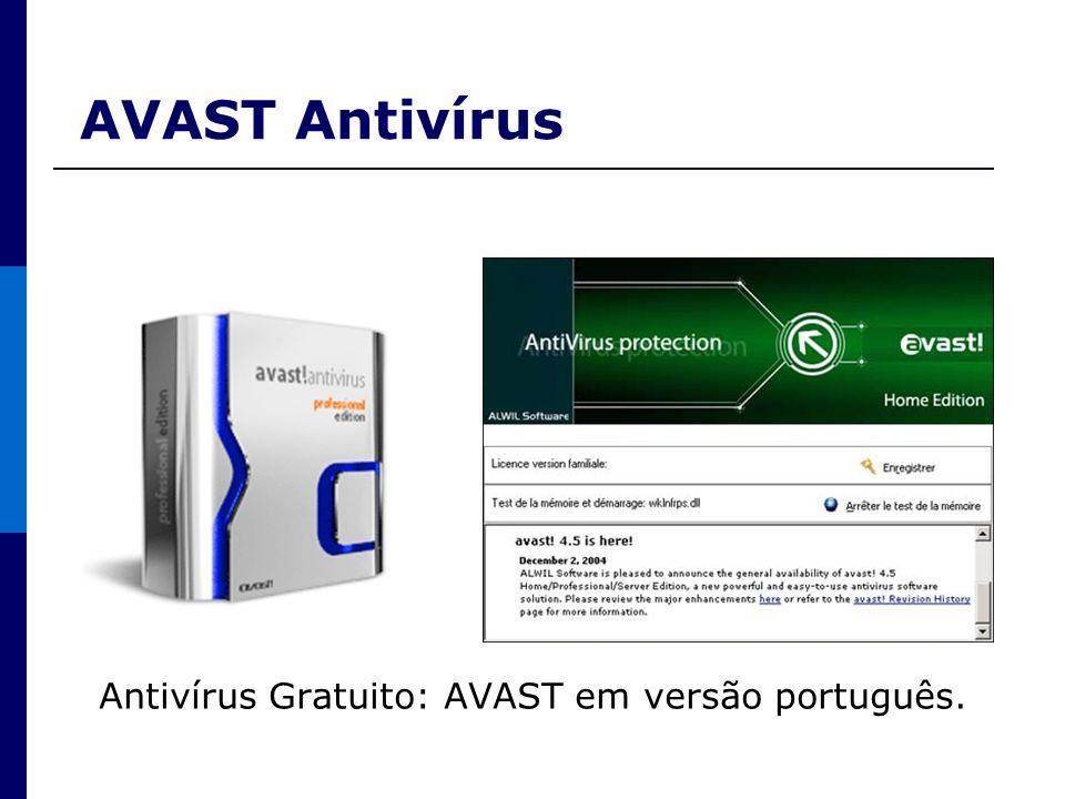 AVAST Antivírus Antivírus Gratuito: AVAST em versão português.