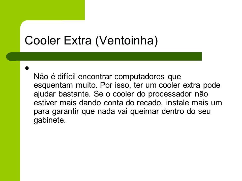 Cooler Extra (Ventoinha)