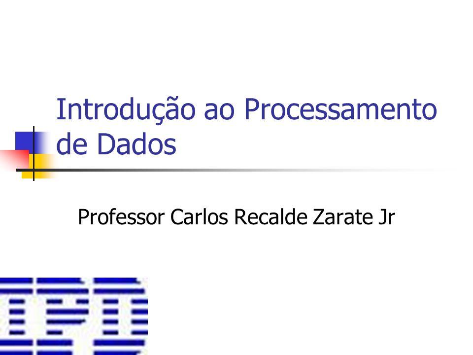 Introdução ao Processamento de Dados