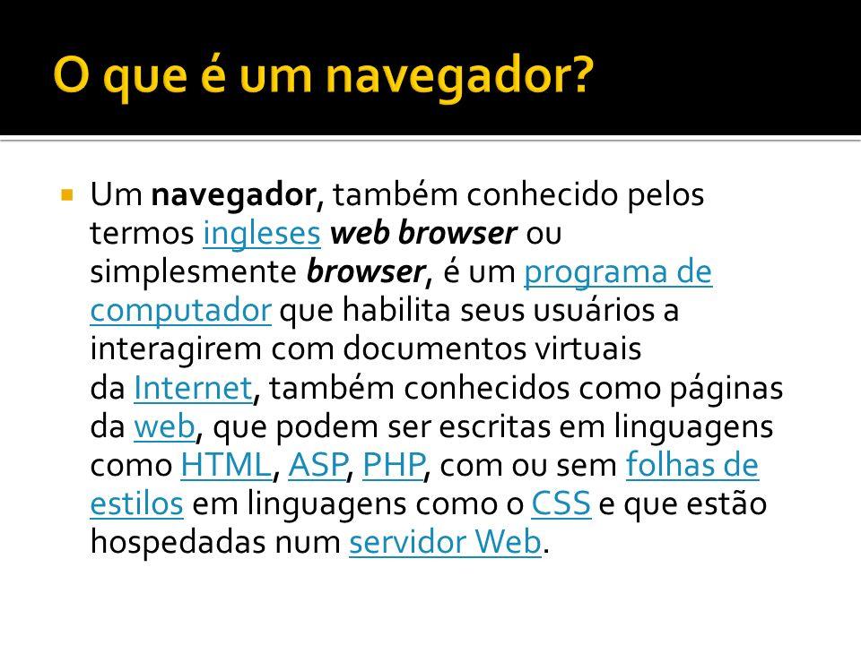 O que é um navegador