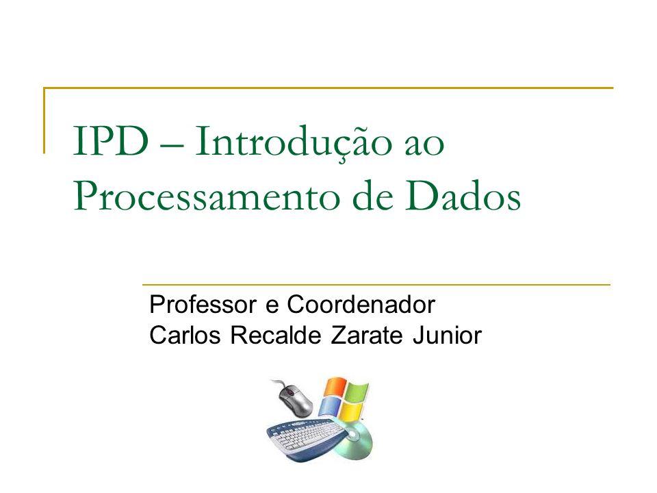 IPD – Introdução ao Processamento de Dados