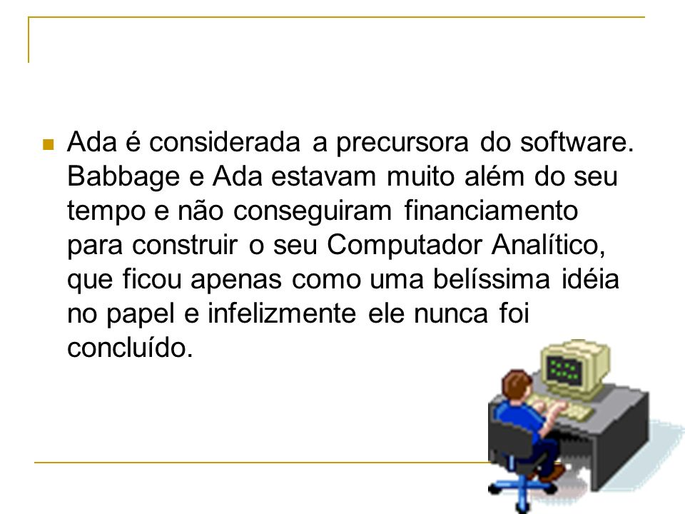 Ada é considerada a precursora do software