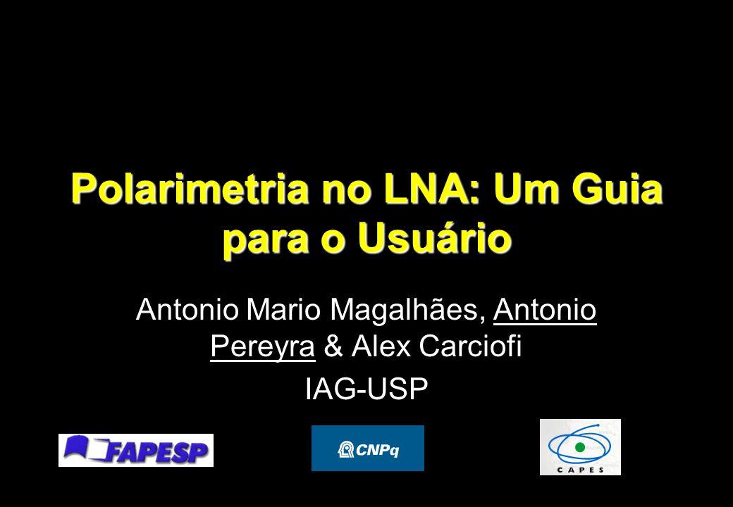 Polarimetria no LNA: Um Guia para o Usuário