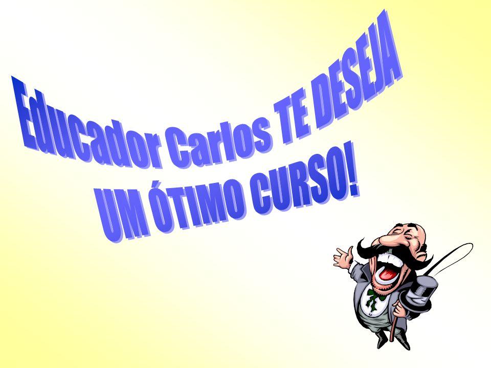 Educador Carlos TE DESEJA