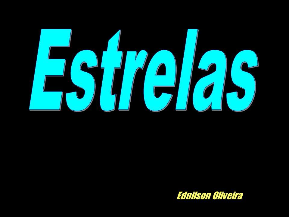 Estrelas Ednilson Oliveira