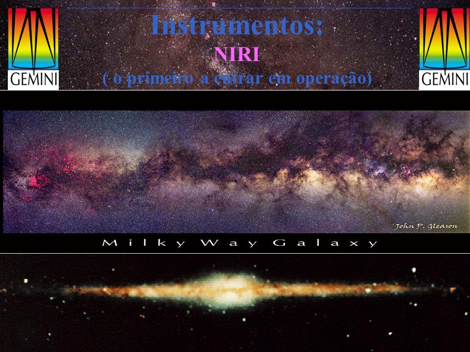 Instrumentos: NIRI ( o primeiro a entrar em operação)
