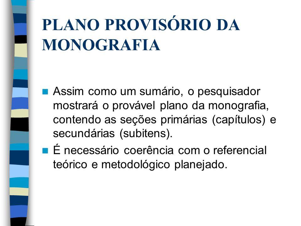 PLANO PROVISÓRIO DA MONOGRAFIA