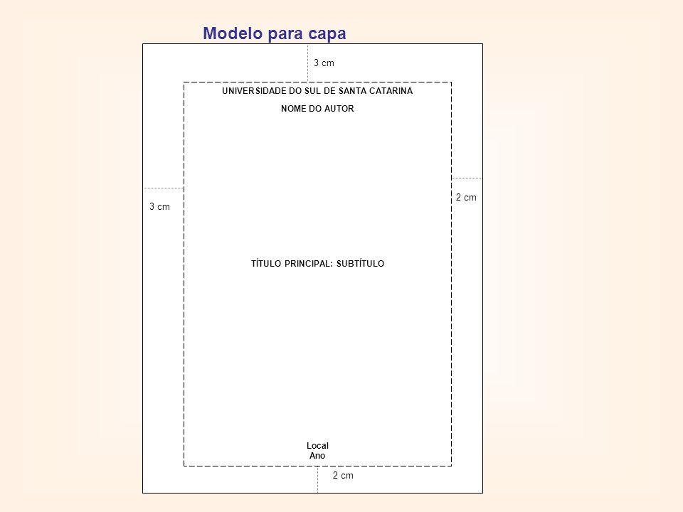 UNIVERSIDADE DO SUL DE SANTA CATARINA TÍTULO PRINCIPAL: SUBTÍTULO