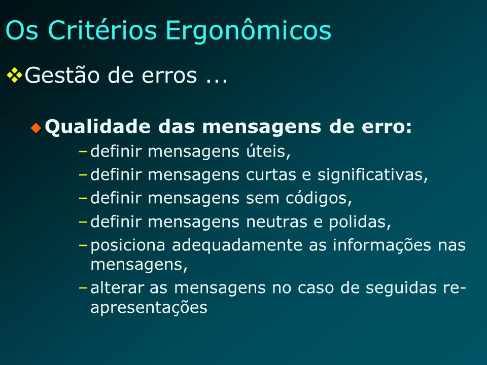 Os Critérios Ergonômicos