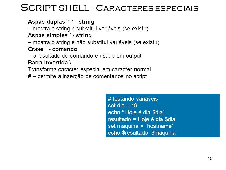 Script shell - Caracteres especiais