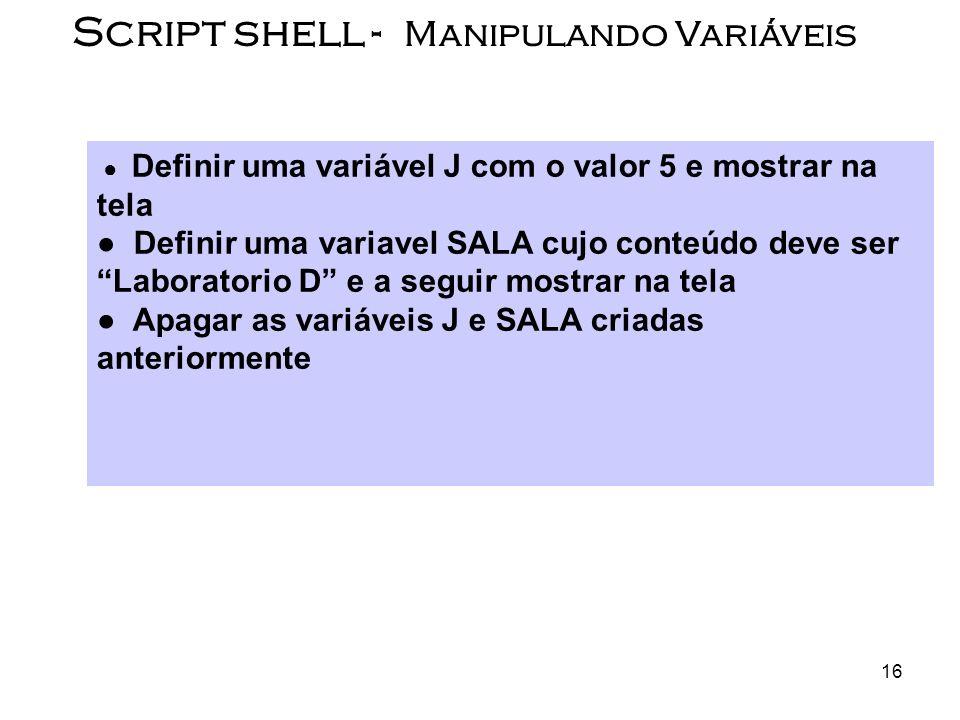 Script shell - Manipulando Variáveis