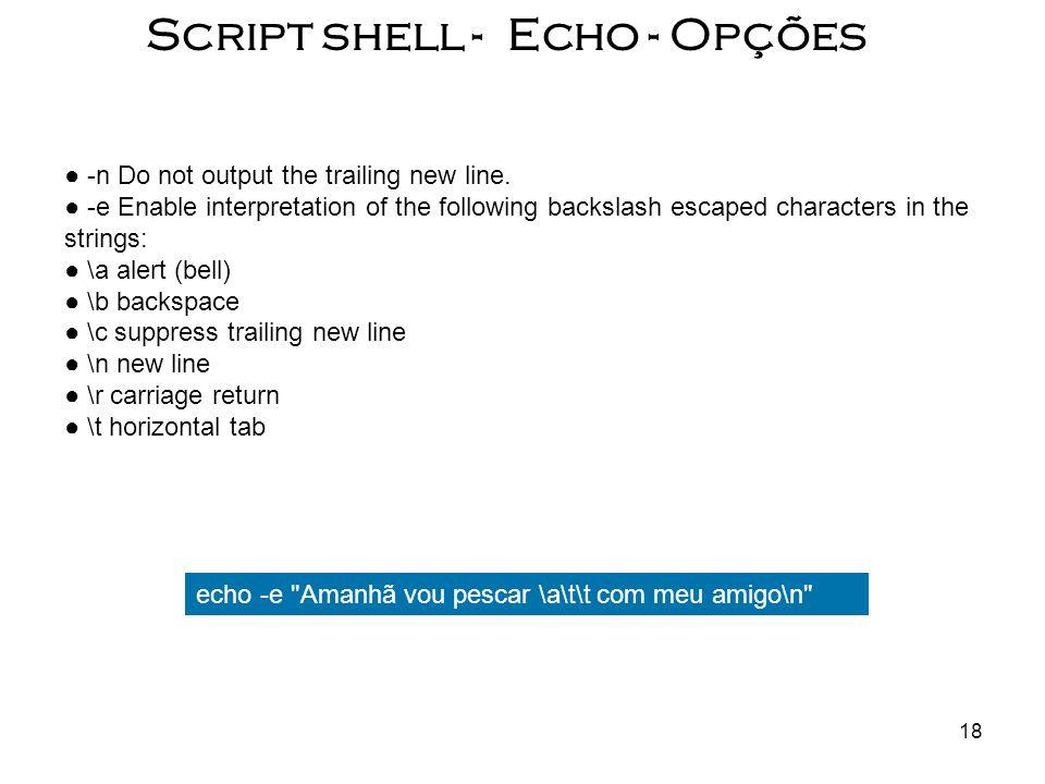Script shell - Echo - Opções