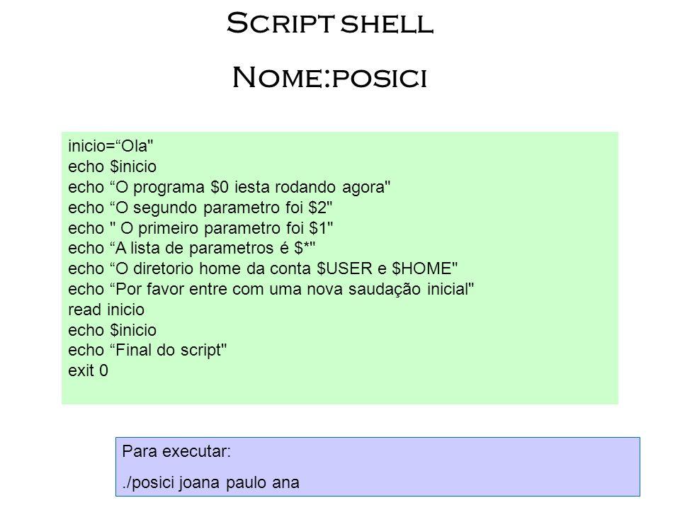 Script shell Nome:posici