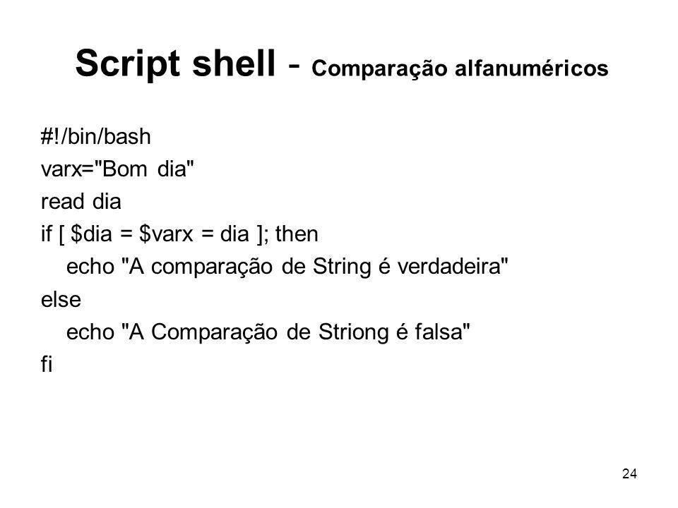 Script shell - Comparação alfanuméricos
