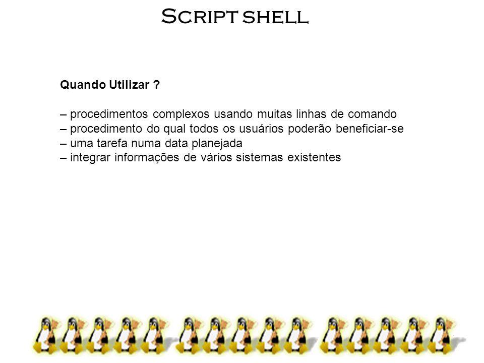 Script shell Quando Utilizar