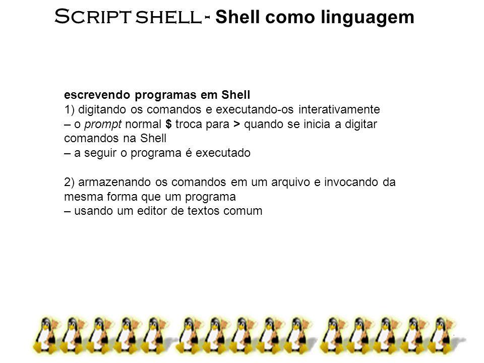 Script shell - Shell como linguagem